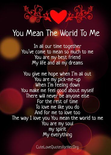 quote lets make every day valentines day - you mean the world to me poems m Pinterest