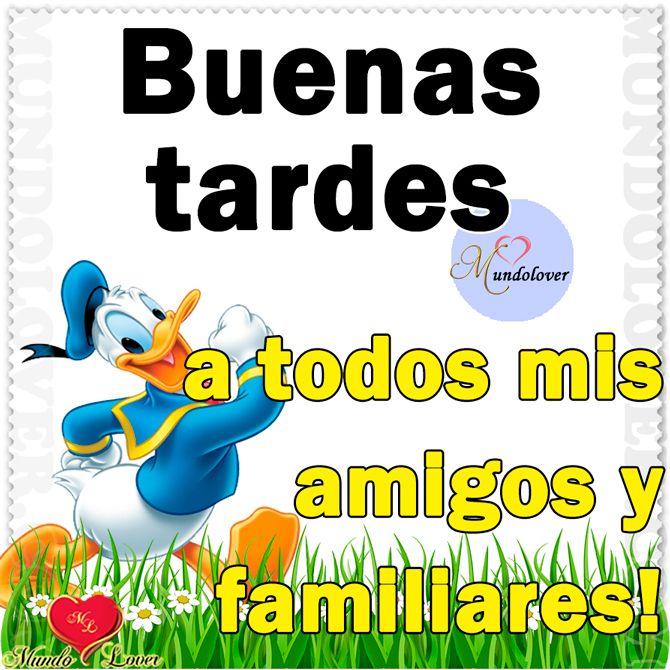 Buenas Tardes Amigos Buenas Tardes Pinterest