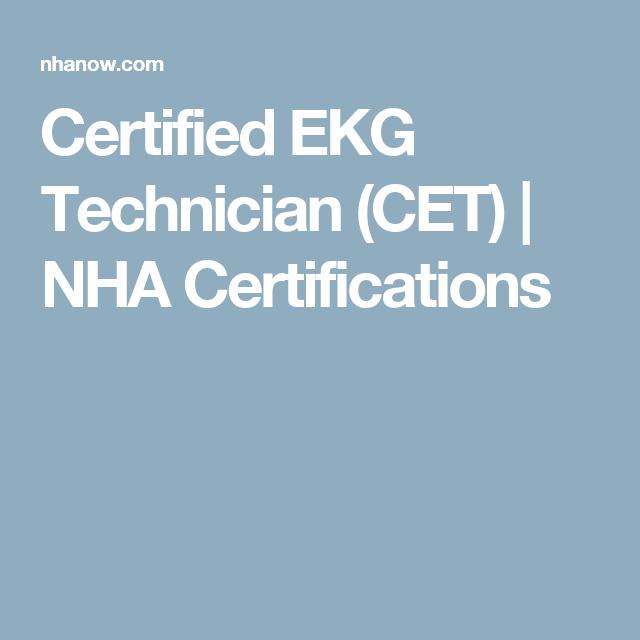 Certified Ekg Technician Cet Nha Certifications Ma Pinterest