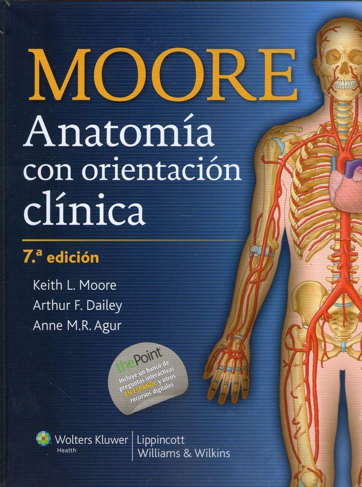 Anatomía con orientación clínica / Keith L. Moore, Arthur F. Dalley ...