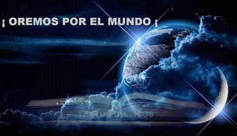 Oremos por el mundo!!!!