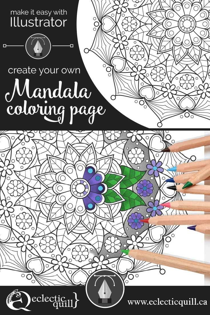 Make It Easy With Illustrator Create Your Own Mandala Coloring Page Eclectic Quill Mandala Coloring Pages Mandala Coloring Graphic Design Lessons