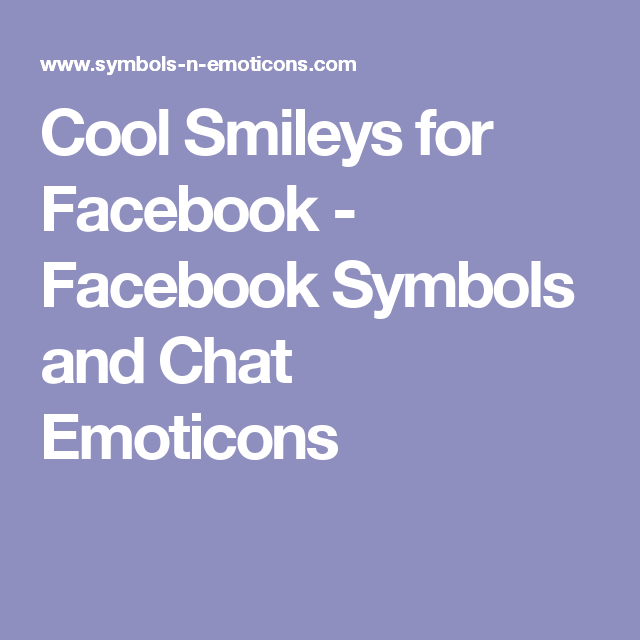 Cool Smileys For Facebook Facebook Symbols And Chat Emoticons