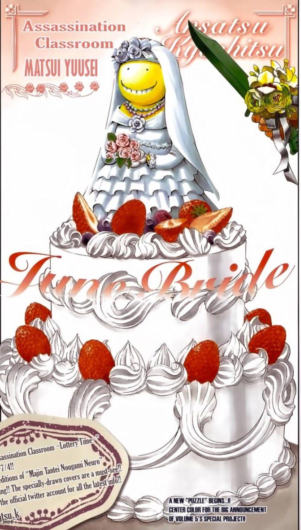 June bride.....     What the hell koro-sensei??!!