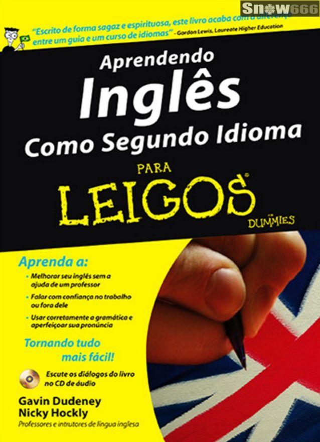 Aprendendo Ingles Como Segundo Idioma Para Leigos Ingles Para