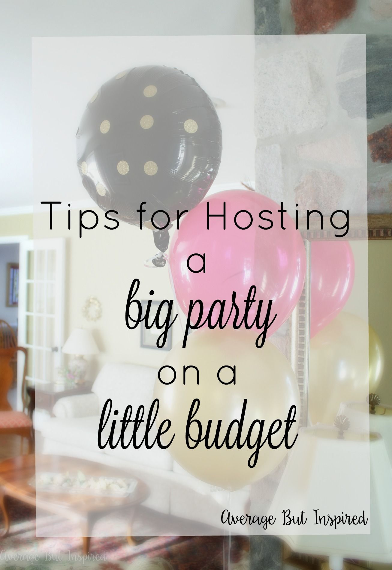 Decoration ideas for 40th wedding anniversary   Tips for Hosting a Big Party on a Little Budget  Big party Big