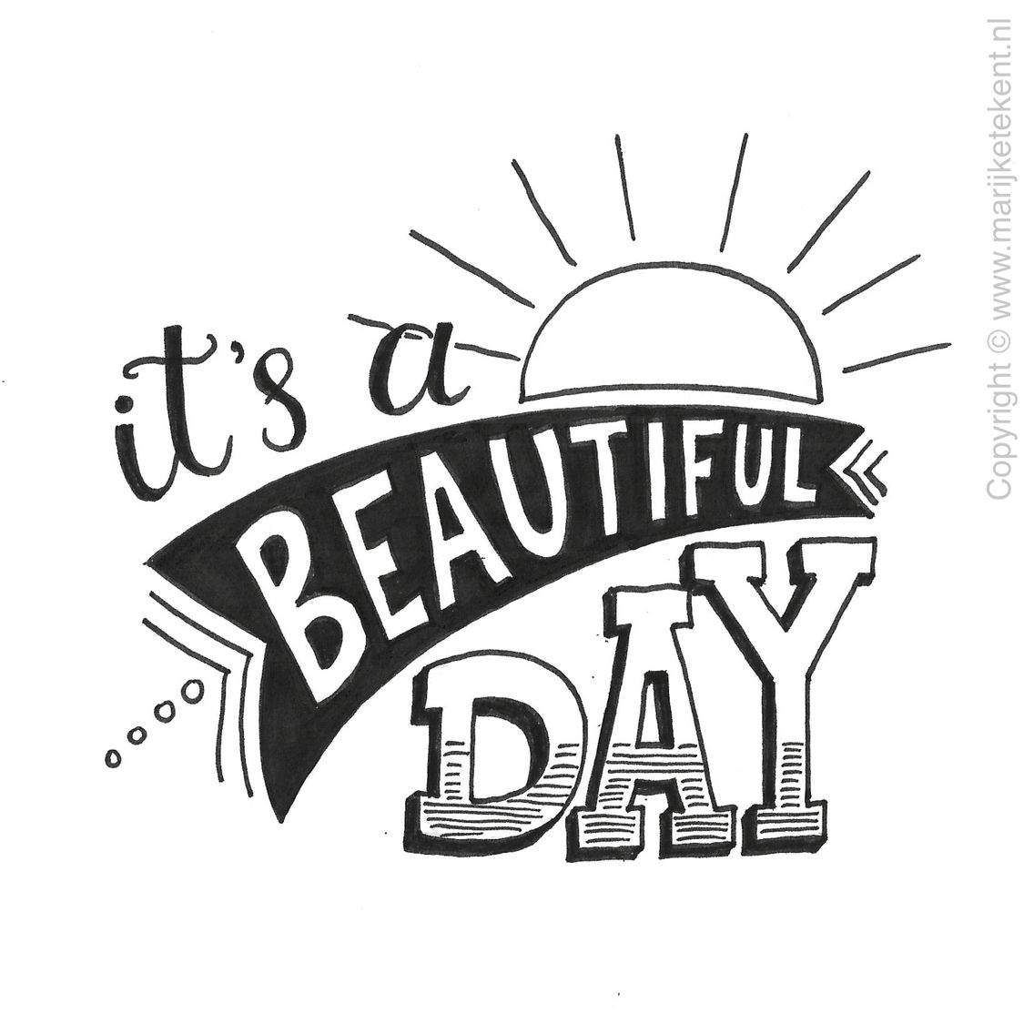 It S A Beautiful Day B Amp W Typography