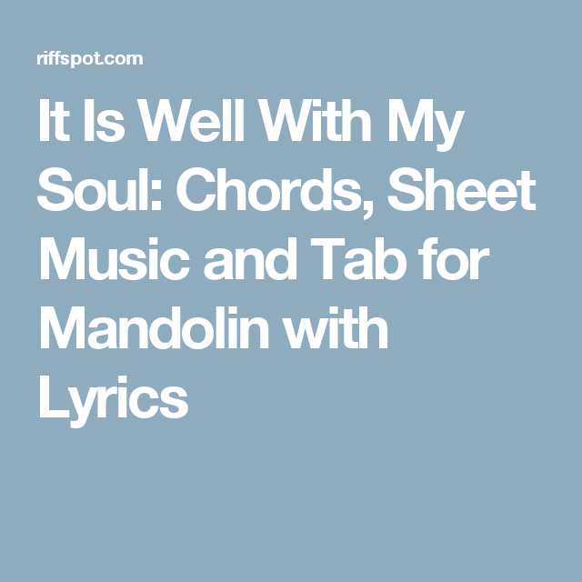 It Is Well With My Soul: Chords, Sheet Music and Tab for Mandolin ...