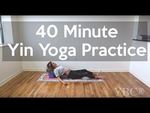 40 minute yin yoga restorative practice  yin yoga yoga