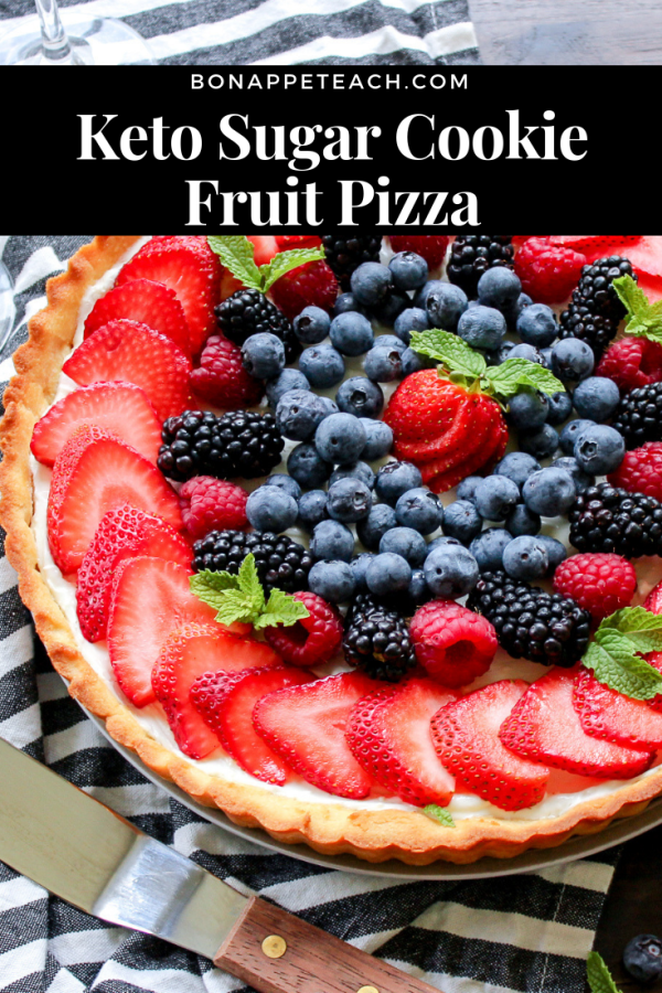 Keto Sugar Cookie Fruit Pizza - Bonappeteach #ketocookierecipes