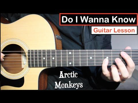 Arctic Monkeys Do I Wanna Know Guitar Lesson Guitar Lessons