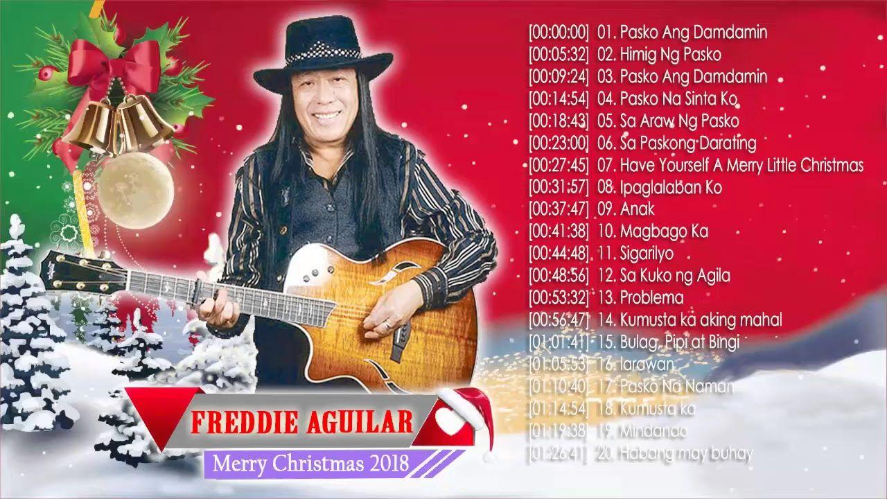 Freddie Aguilar Christmas Songs 2018 Freddie Aguilar
