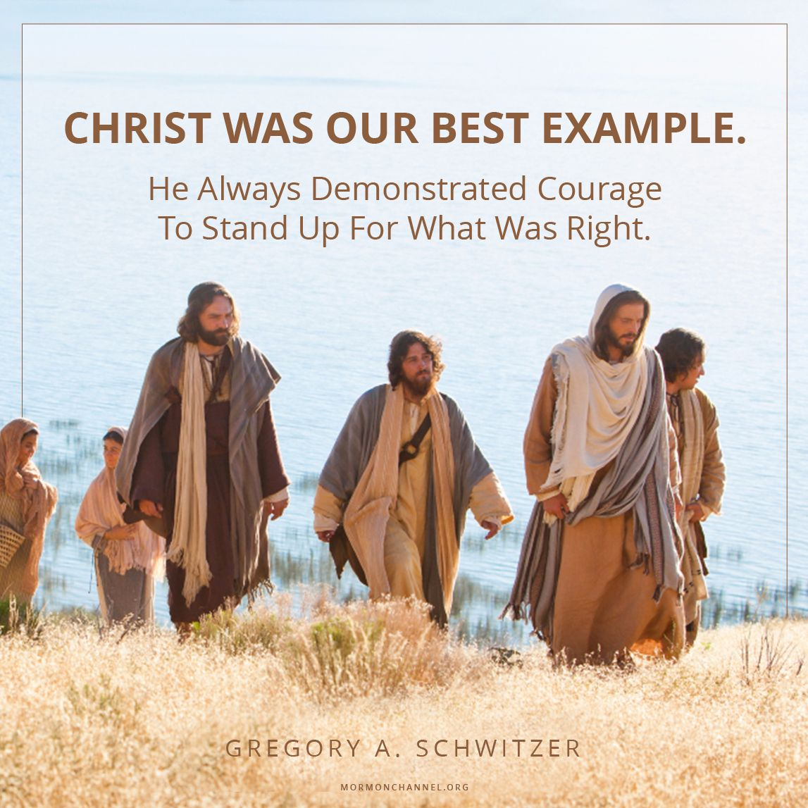Daily Quote: Christ Always Demonstrated Courage