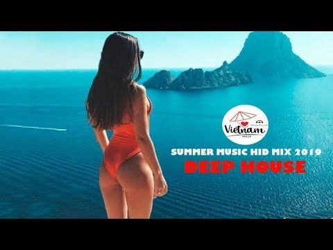 Summer Music HID Mix 2019 'Tropical & Deep House Sessions Music Chill Out Mix By HID #2 - YouTube