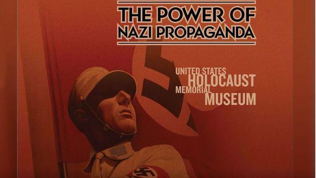 L'affiche américaine de l'exposition Etat trompeur: le pouvoir de la propagande nazie.