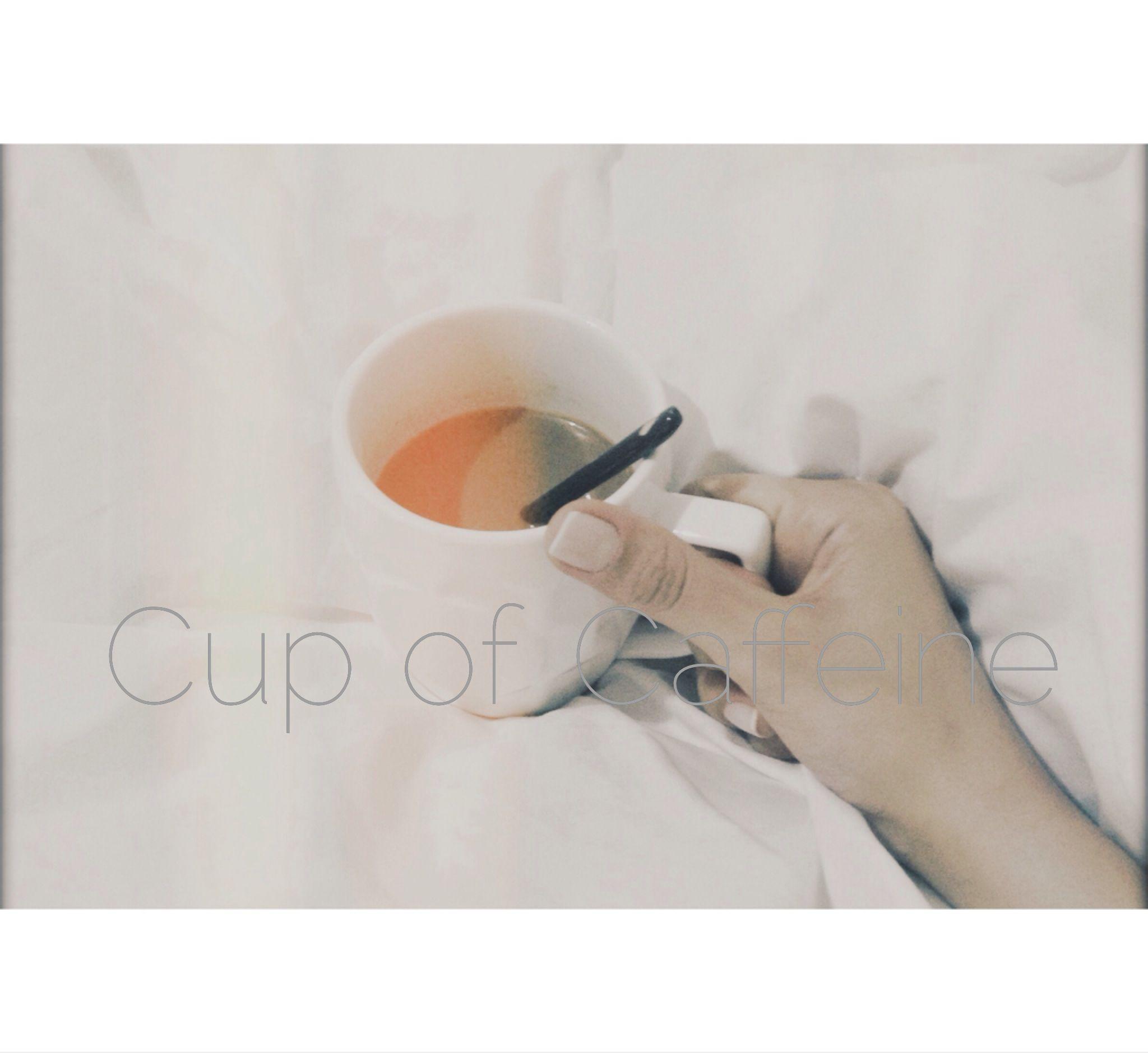 Coffee addicted coffeecaffeine