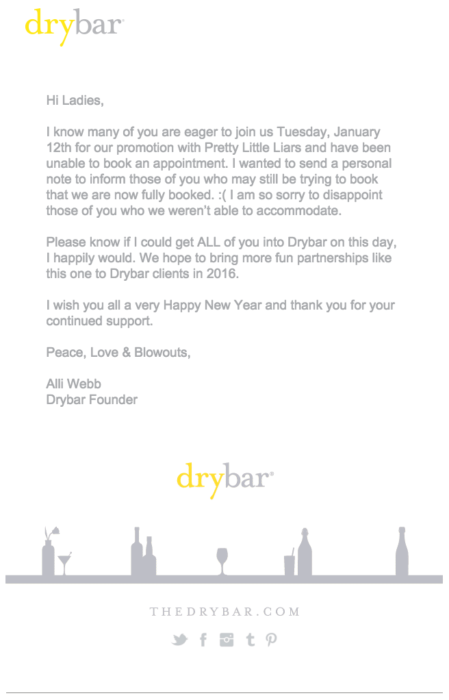 Drybar Letter To Customers Email Sl So Sorry WeRe Completely