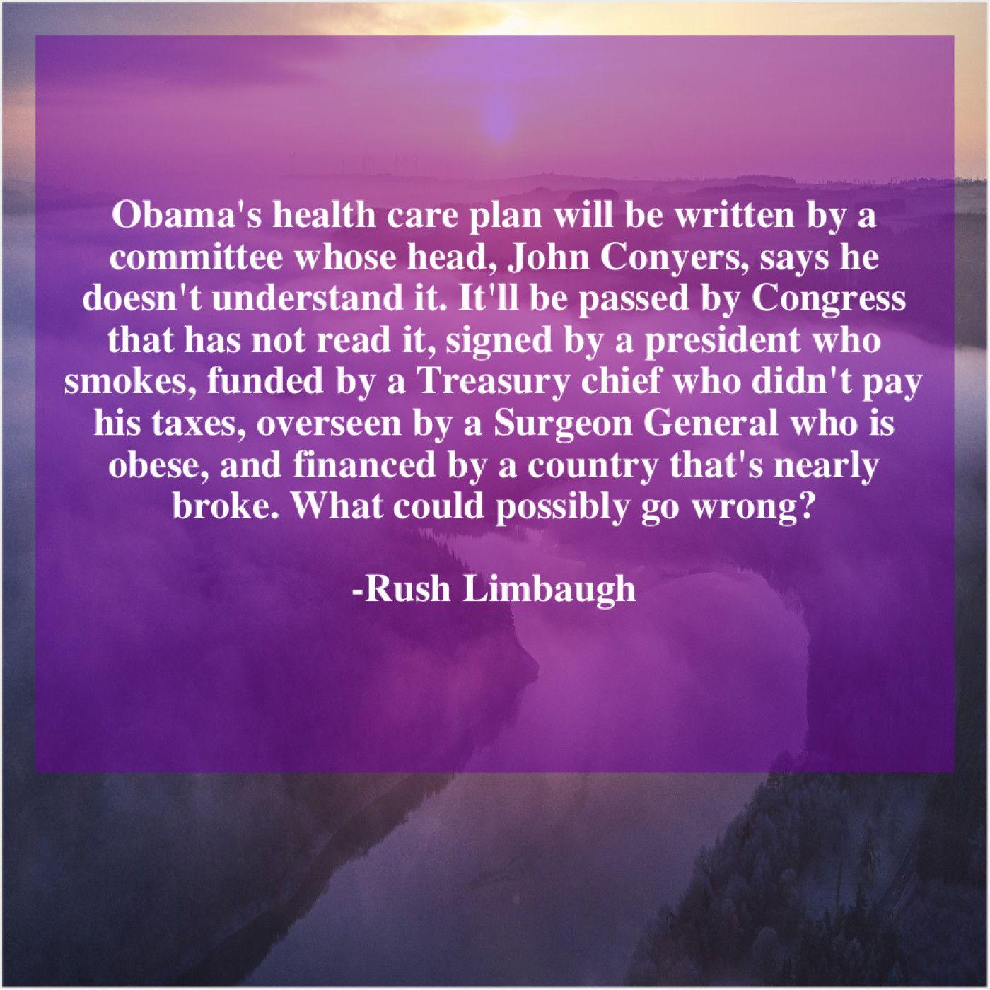 Rush Limbaugh Obamas health care plan will Care plans