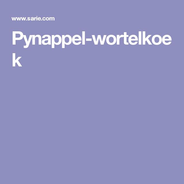 Pynappel-wortelkoek