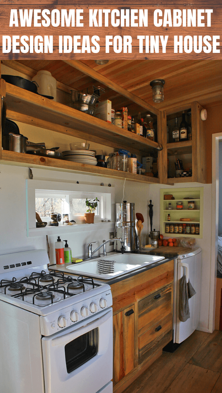 13 Kitchen Cabinets Ideas For Tiny Houses In 2020 Tiny House Kitchen Tiny House Appliances House Design Kitchen