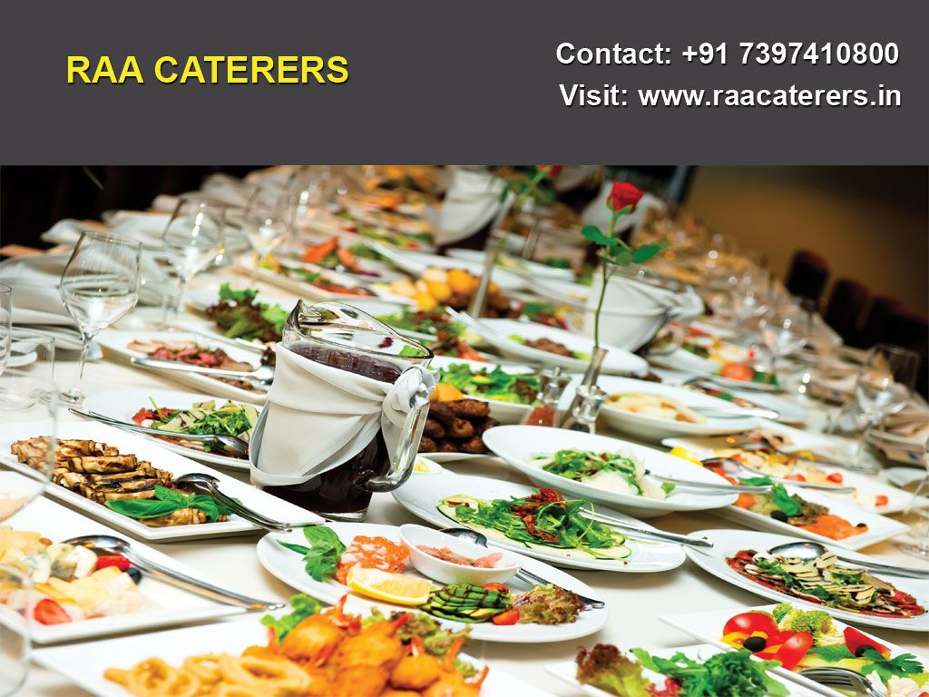 Raa Caterers Have Been In Service Over The Past Decade And Have Given The Best Of Healthy Recipes Food Drink Healthy