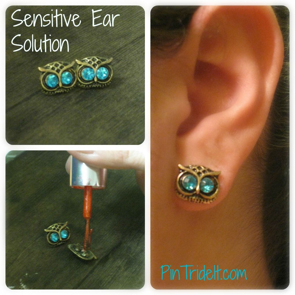The Sensitive Ear Solution This Is Easy Part Get Your Earrings Some Clear Nail Polish That Correct Paint Over Goes