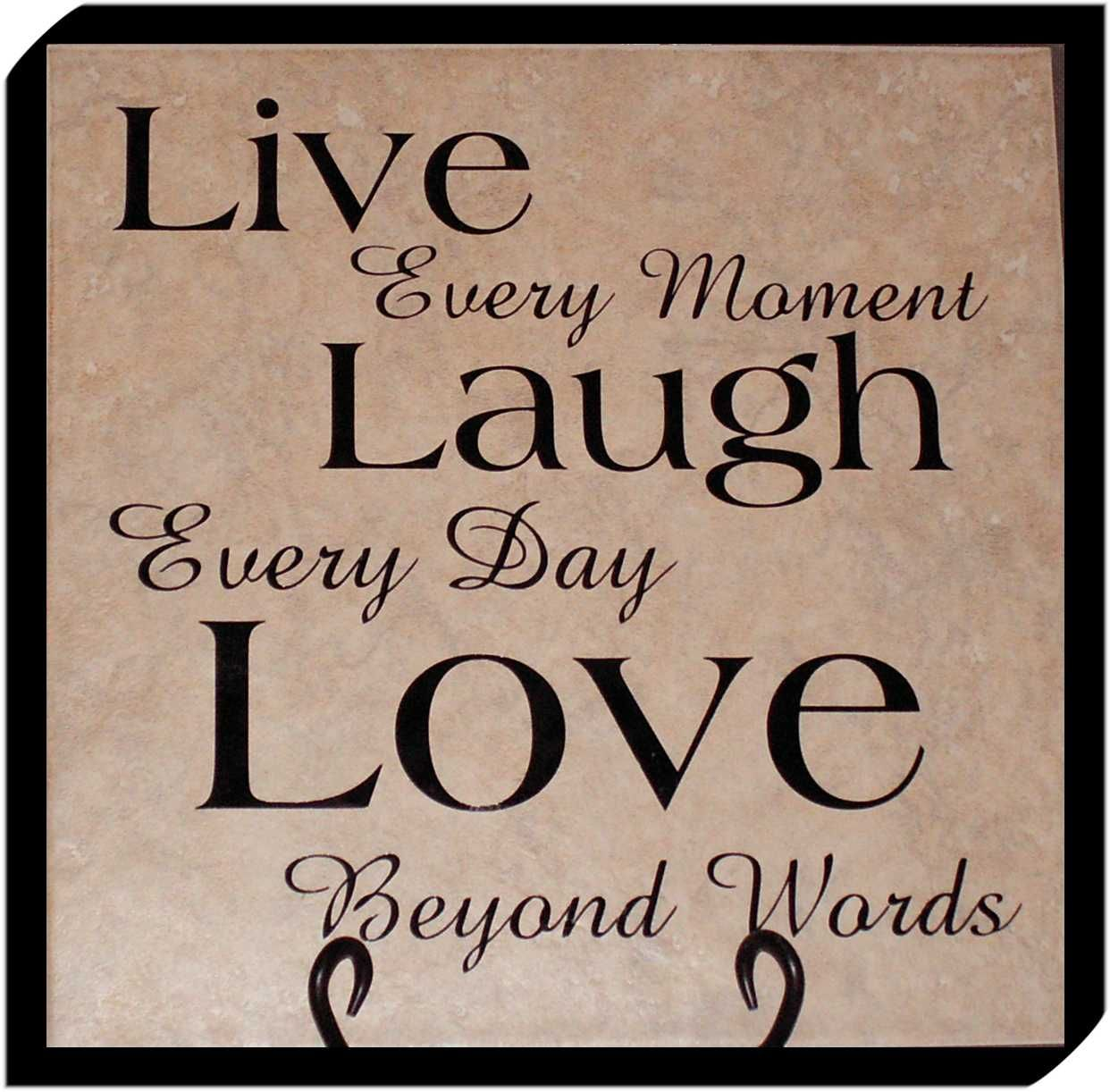 Live Life To The Fullest Quotes Live Laugh Love Quotes  Live Laugh Love  Live Laugh Love .