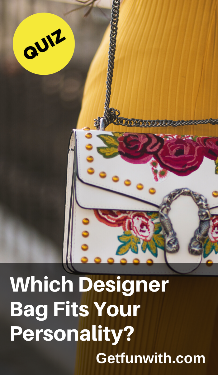 Which Designer Bag Fits Your Personality Bags Designer Bags Fun Bags
