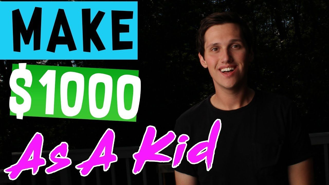 How To Make 1000 Dollars As A Kid! [The LAZY Way] How