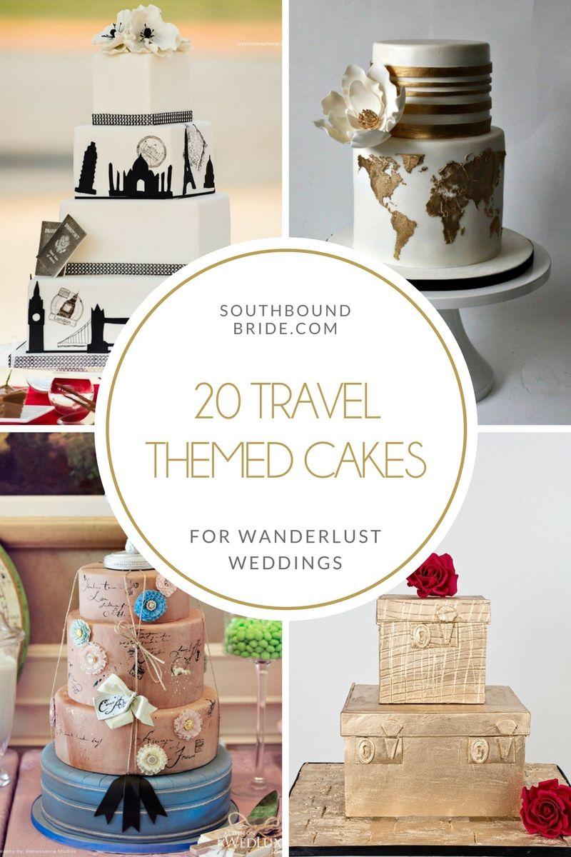 20 Travel Theme Wedding Cakes | SouthBound Bride | Themed Wedding ...