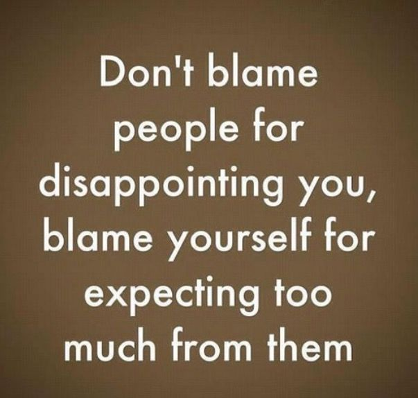 Pin by Tralatte on Truths Disappointment quotes