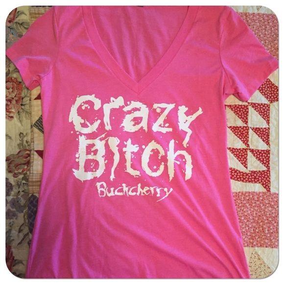 tena-crazy-bitch-t-shirt-girls-money-sex
