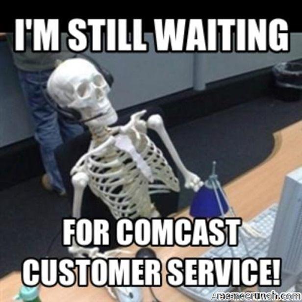 Why Even Comcast Can T Ignore Customer Service Forever Memes Trabajo Humor En El Trabajo Mejores Memes