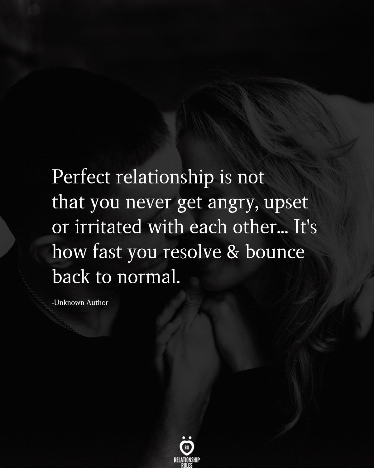 Perfect Relationship Is Not That You Perfect Relationship My Boyfriend Quotes Upset Quotes