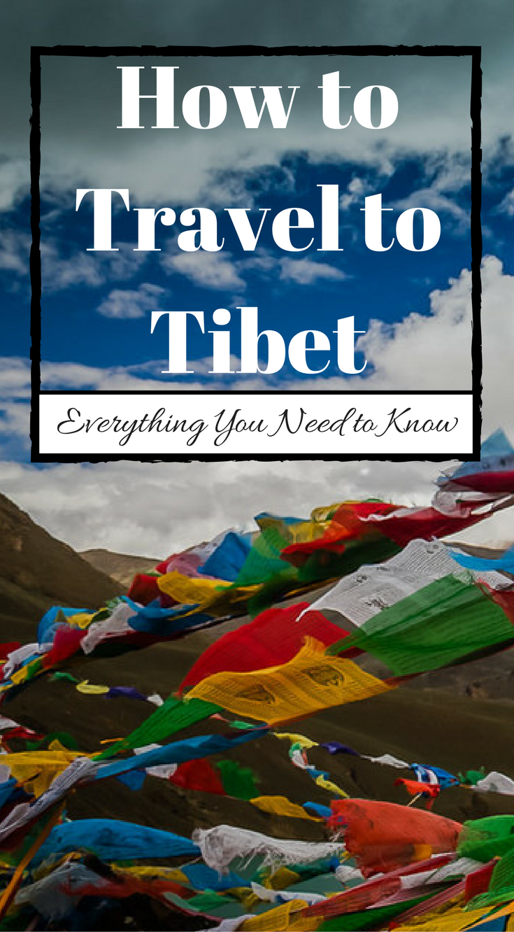 How to Travel Tibet Everything You Need to Know Tibet