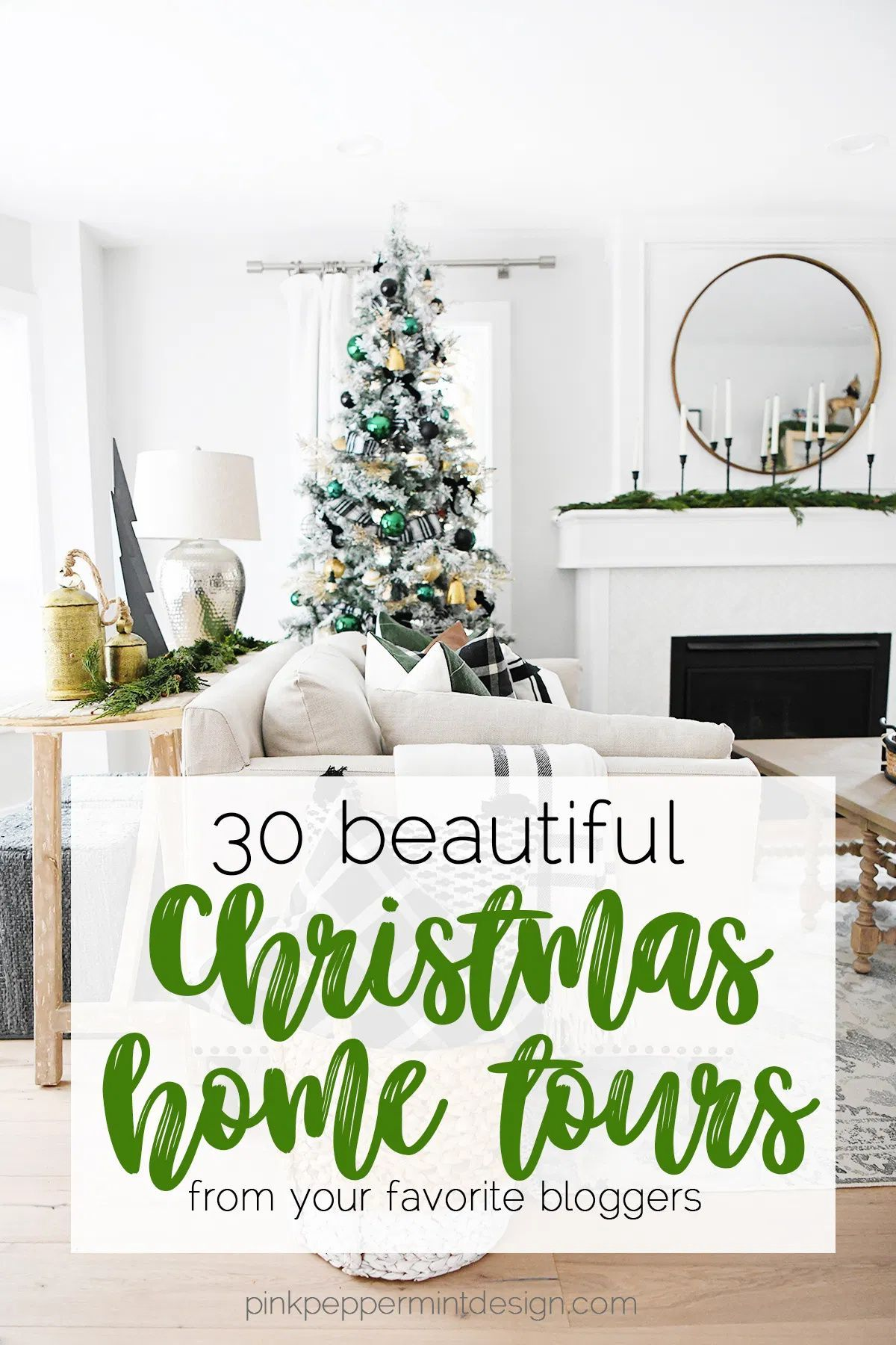 Beautiful Christmas home decor tours from 30 of your favorite bloggers. #Christmas #ChristmasDecor #HomeDecor #Design #ChristmasTree #PinkPeppermintDesign