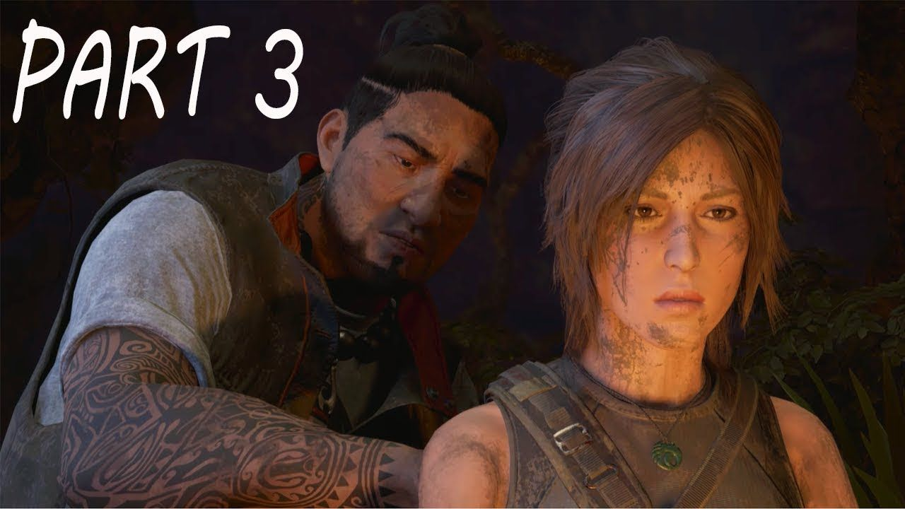 Gameplay Part 3 Shadow Of The Tomb Raider Walkthrough Ps4 By
