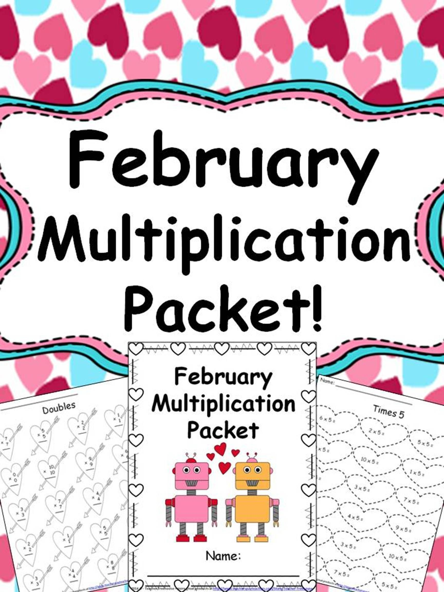 February Multiplication Packet Just Print Amp Go