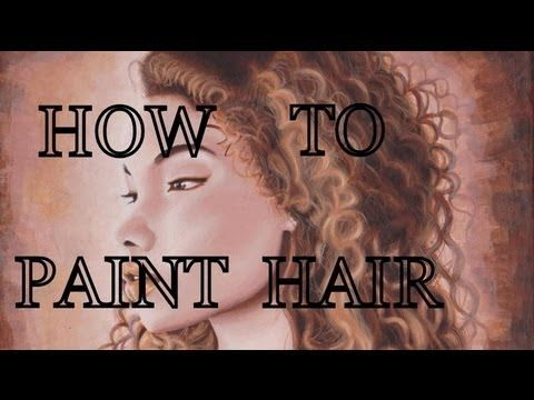 Tips On Painting Curly Hair Hair Painting How To Draw Hair Hair Techniques