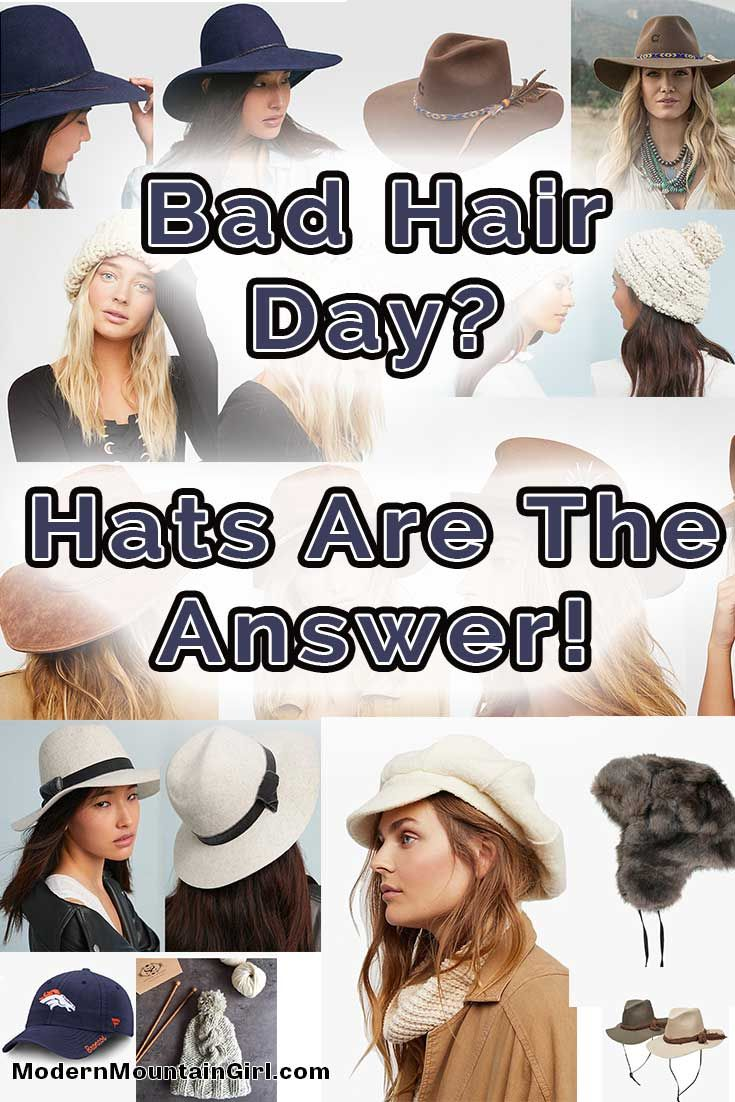 16ae1d17a6b85 Bad Hair Day  Hats Are The Answer! via  modernmountaingirl