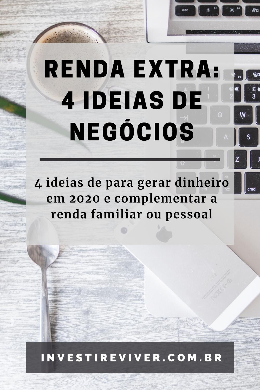 Renda Extra: 4 ideias de negócios para gerar dinhe...