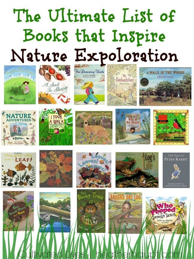 Books That Inspire Nature Explorations In 2020 Preschool Books Nature School Books