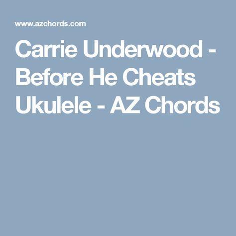 Carrie Underwood - Before He Cheats Ukulele - AZ Chords | uke ...
