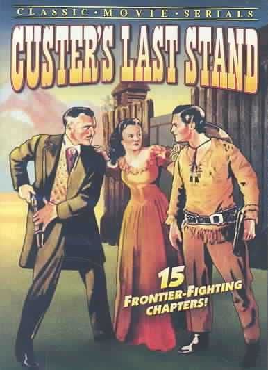 Custer S Last Stand Serial 1936 Last Stand Custer Vintage Movies