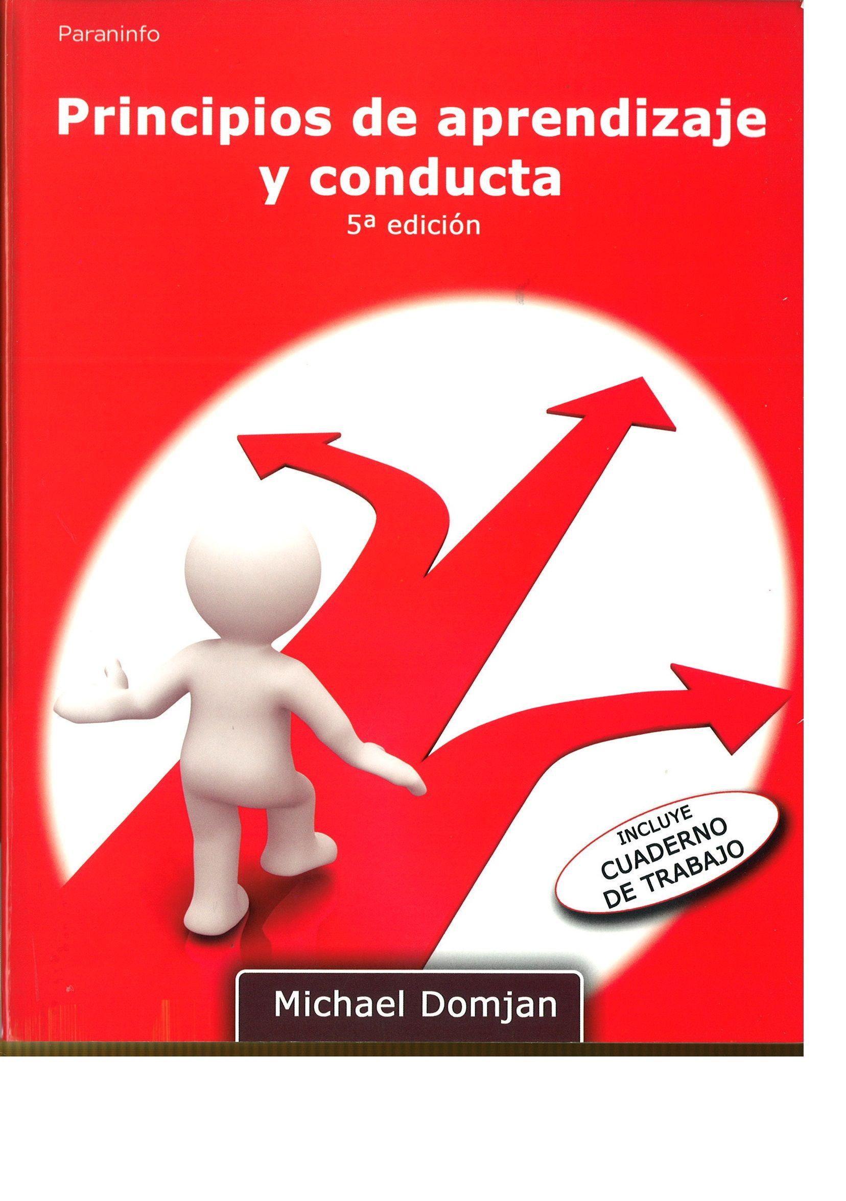 Principios De Aprendizaje Y Conducta Michael Domjan Con Contribuciones De J W Grau Paraninfo