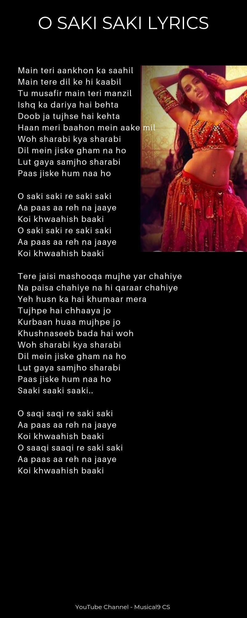 O Saki Saki Lyrics Tulsi Kumar Neha Kakkar B Praak Lyrics Neha Kakkar Lyrics Bollywood Songs