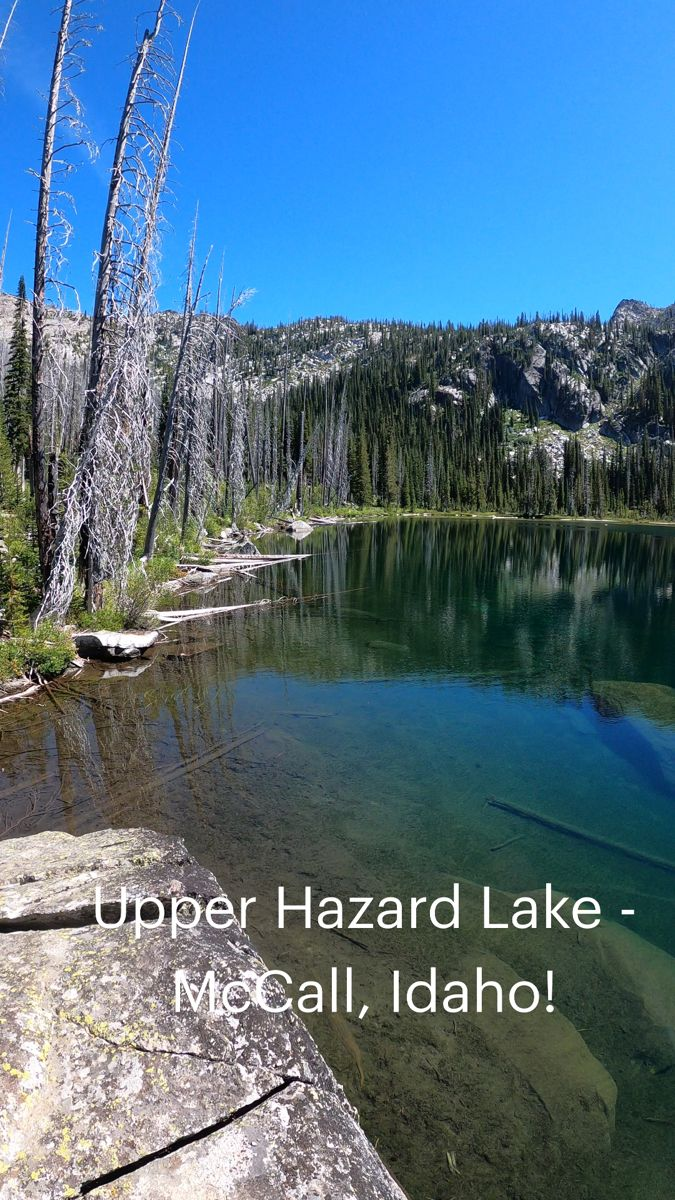 Upper Hazard Lake, McCall Idaho!