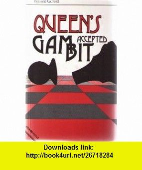 Queens Gambit Accepted (Batsford Chess Book) (9780713453423) Eduard Gufeld, Eric Schiller , ISBN-10: 0713453427  , ISBN-13: 978-0713453423 ,  , tutorials , pdf , ebook , torrent , downloads , rapidshare , filesonic , hotfile , megaupload , fileserve