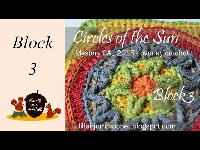 Circles of the Sun Overlay CAL Block 3 | vídeos crochet | Pinterest ...