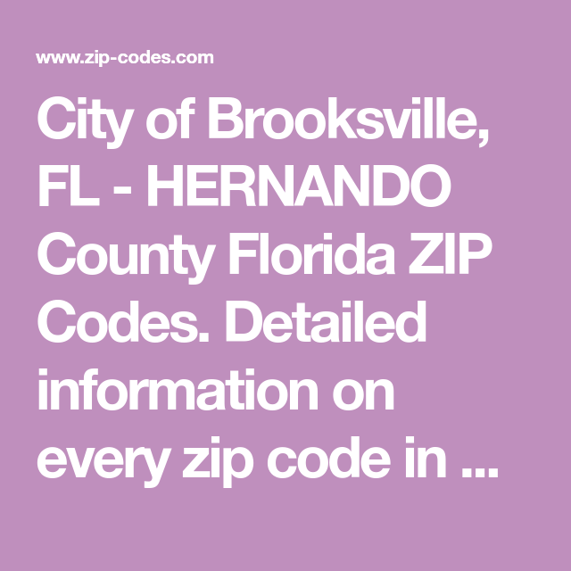 City Of Brooksville Fl Hernando County Florida Zip Codes